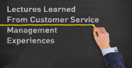 Lectures Learned From Customer Service Management Experiences