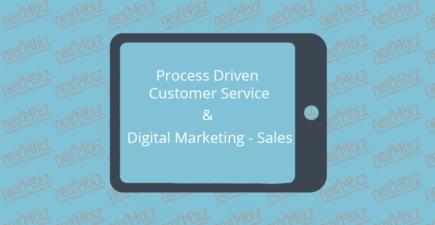 Process Driven Customer Service & Digital Marketing - Sales