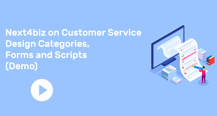 Next4biz on Customer Service Design Categories, Forms and Scripts
