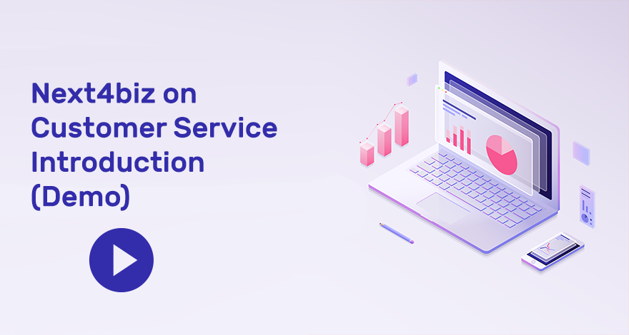 Next4biz on Customer Service Introduction